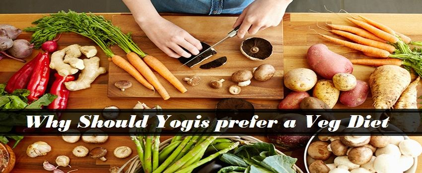 Why Should Yogis prefer a Vegetarian Diet
